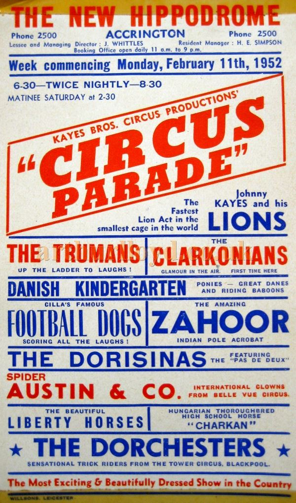 A February 1954 Poster for a Kayes Brothers Circus Production called 'Circus Parade' at the New Hippodrome Theatre, Accrington - Courtesy David Garratt.