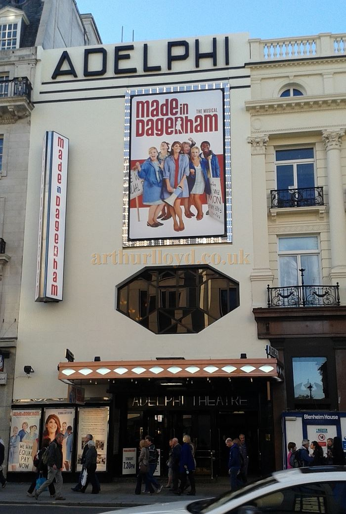 The Adelphi Theatre during the run of 'Made in Dagenham' in October 2014 - Photo M.L.