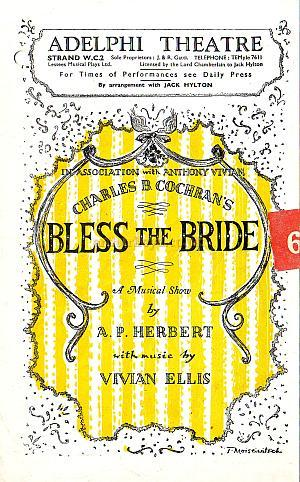 Programme for 'Bless The Bride' at the fourth and present Adelphi Theatre in 1949.