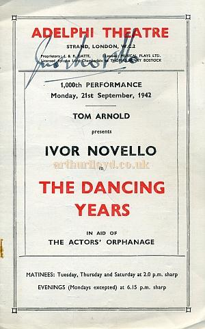 A Programme for the 1000th performance of 'The Dancing Years' at the fourth and present Adelphi Theatre on Monday the 21st of September 1942. The programme is signed by Ivor Novello himself - Courtesy Malcolm Kidby.