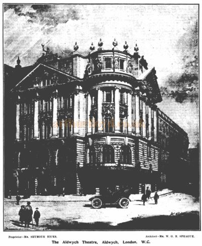 The Aldwych Theatre when it first opened in 1905 - From The ERA, December 16th 1905.