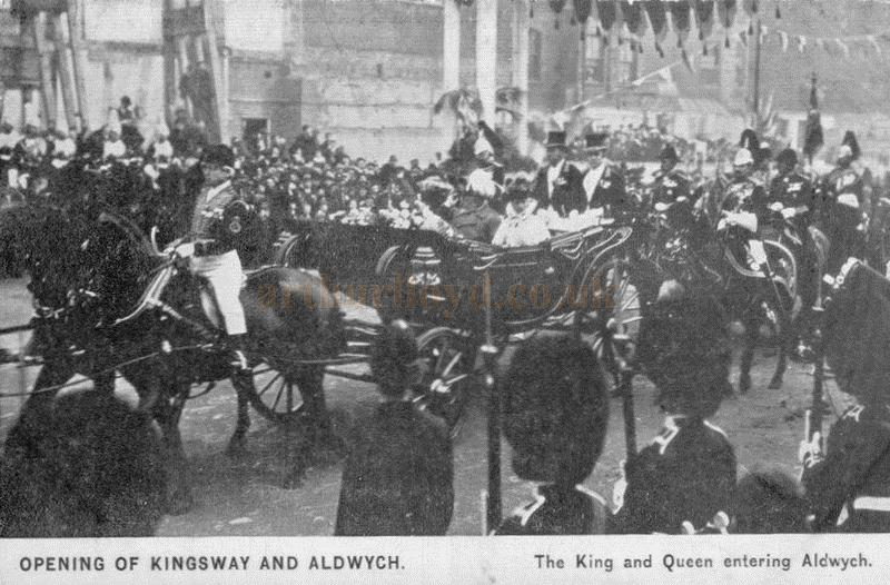 A postcard showing the King and Queen at the opening of the Aldwych and Kingsway in 1903
