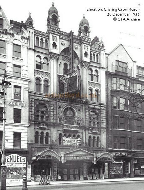 The Charing Cross Road Entrance of the Alhambra Theatre in 1936 - Note the Hudson's Demolition sign