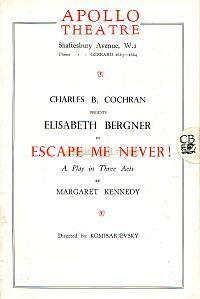 Programme for 'Escape Me Never' at the Apollo Theatre 1933.