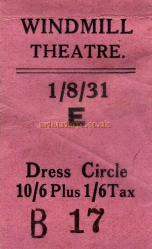 A Ticket stub for the Windmill Theatre dated 1st August 1931 - Courtesy Maurice Poole