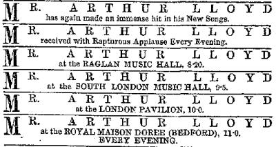 An advertisement in the ERA of 19th April 1868 showed Arthur Lloyd performing four Halls a night, including the Raglan at 8.20..