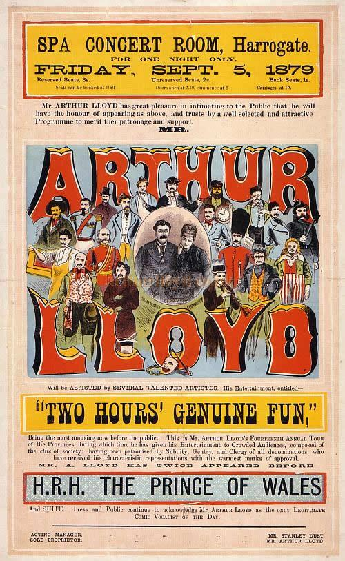 A Poster for Arthur Lloyd's ''Two Hours Genuine Fun' at the Spa Concert Room, Harrogate on the 5th of September 1879. -  Click for details  of the 'Fun' tours.