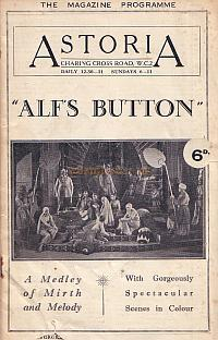 Programme for the film 'Alf's Button' shown at the Astoria Theatre March 24th 1930, just a few years after the Theatre Opened.