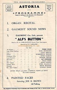 Programme detail for the film 'Alf's Button' shown at the Astoria Theatre March 24th 1930, just a few years after the Theatre Opened.