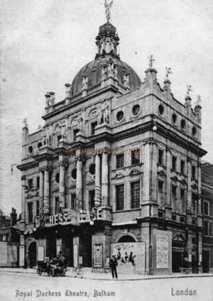 A postcard of the Theatre when it was known as Duchess Palace, despite the caption reading Royal Duchess Theatre, Balham.