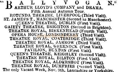 Arthur Lloyd is known to have taken his Ballyvogan Company to the Theatre Royal, Dumfries in August 1891. - Click for details of this play.