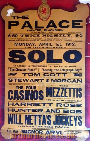 A Variety Bill for the Palace Theatre, Blackburn for Monday April 1st 1912 - Courtesy D Stevens, Horseheads, NY.