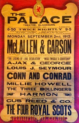 A Variety Bill for the Palace Theatre, Blackburn for Monday September 2nd 1912 - Courtesy D Stevens, Horseheads, NY.