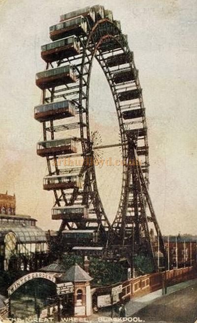 The Giant Ferris Wheel at the Blackpool Winter Gardens - From a 1912 postcard.