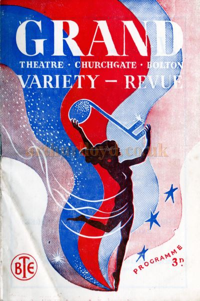 A Twice Nightly Variety programme for the Grand Theatre, Bolton for the week of April 27th 1953 - Kindly Donated by Marguerite Isherwood.