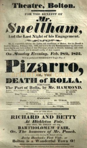 A poster for a Benefit performance for Mr. Snellham of Sheridan's 'Pizarro' or 'The Death of Rolla' at the Bolton Theatre on February the 18th 1822 - Courtesy Gerrard Shannon and George Richmond.