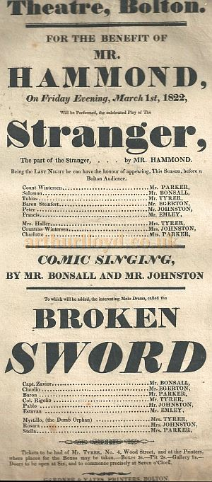 A poster for a benefit performance for Mr. Hammond of 'Stranger' and 'Broken Sword' at the Bolton Theatre on March 1st, 1822 - Courtesy Gerrard Shannon and George Richmond.