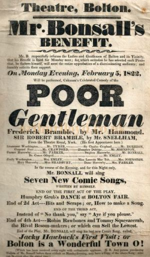 A poster for a Benefit performance for Mr. Bonsall of Coleman's Comedy 'Poor Gentleman' at the Bolton Theatre on February the 5th 1822 - Courtesy Gerrard Shannon and George Richmond.