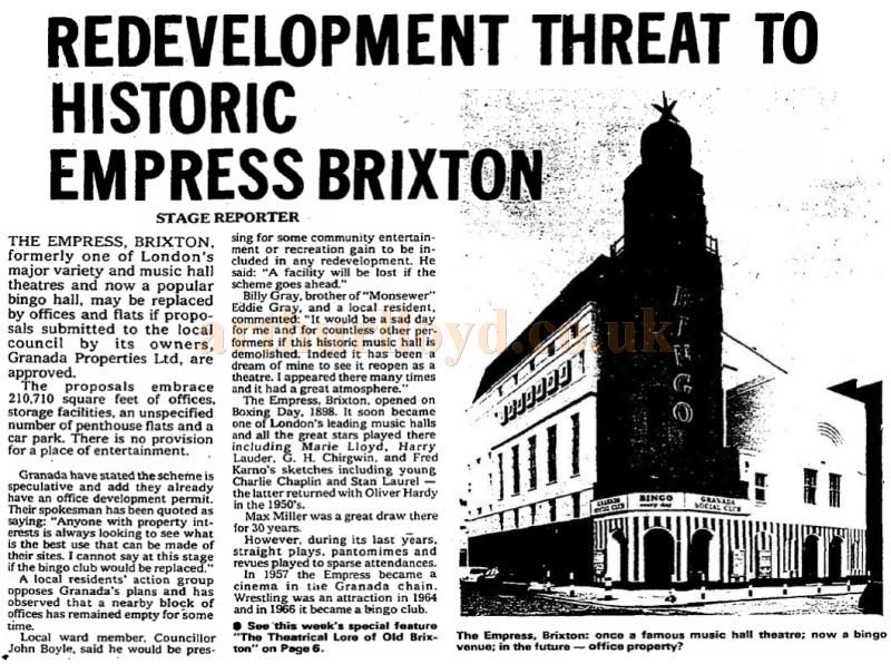 An article in the Stage Newspaper of November the 9th 1978 reports on the imminent demise of the Empress Theatre, Brixton.