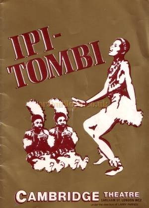 A programme for 'Ipi Tombi' whilst at the Cambridge Theatre in 1977, before transferring to the Astoria Theatre in 1980 - Kindly Donated by Linda Chadwick - Click to see more information from this programme.