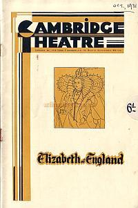 Programme for 'Elizabeth Of England' at the newly opened Cambridge Theatre in 1931.