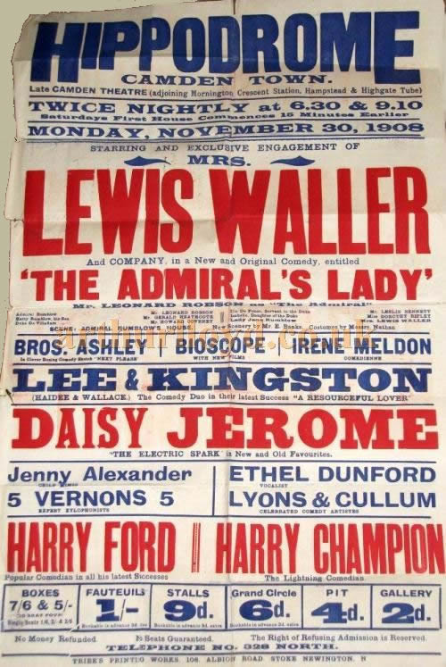 A Poster for the Camden Hippodrome for November 30th 1908 - Courtesy Sue Blagburn and her late father Alfred Wingrove of Merton Park.