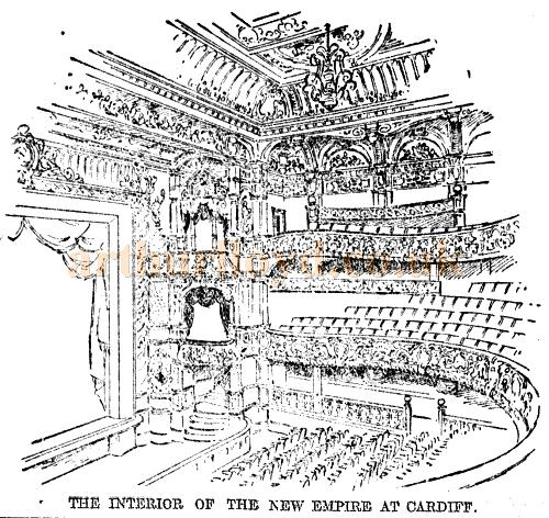 The Interior of the New Empire at Cardiff - From The Western Mail, 29th September 1900.