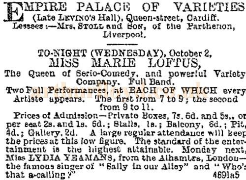An advertisement in the Western Mail of October 2nd 1889 for Miss Marie Loftus and powerful variety Company at Mrs. Stoll and Son's Empire Palace of Varieties, Cardiff.