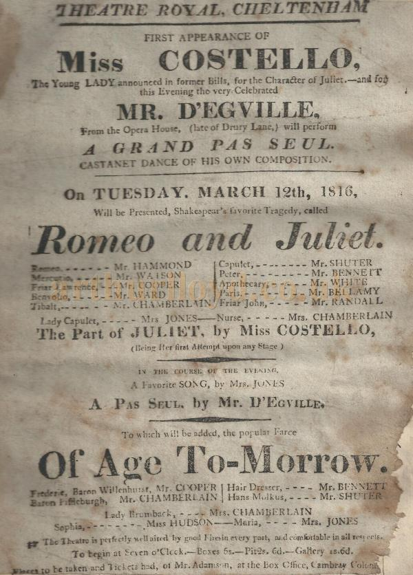 An early Bill for a production of 'Romeo and Juliet' and 'Of Age Tomorrow' at the Theatre Royal, Cheltenham for the 12th of March 1816 - Courtesy Gerrard Shannon and George Richmond.