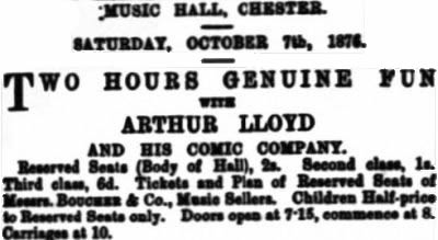 An Advertisement for Arthur Lloyd at the Chester Music Hall on October the 7th 1876 with his 'Two Hours Genuine Fun' Concert production - From the Chester Chronicle, Saturday the 30th of September 1876.