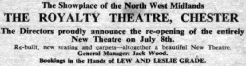 An advertisement for the reopening of the Royalty Theatre, Chester - From The Stage Newspaper, 6th of June 1957.