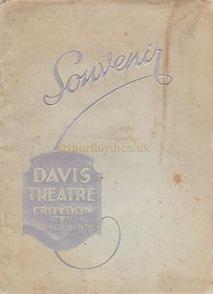 The cover of the opening souvenir programme for the Davis Theatre, Croydon,18th of December 1928. Click to see a page featuring the entire Opening Programme.