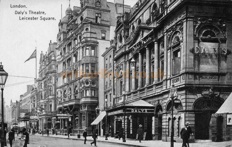 Daly's Theatre, Leicester Square - From a postcard. In the distance the Empire Theatre can also be seen.