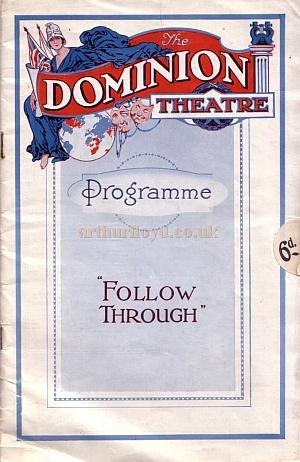 A programme for 'Follow Through', the Opening production at the Dominion Theatre on the 3rd of October 1929.