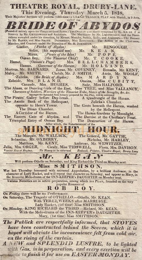 A Bill advertising Edmund Keen in 'Bride of Abydos' and 'Midnight Hour' at the present Theatre Royal, Drury Lane on March the 5th 1818, just 6 years after the Theatre opened.