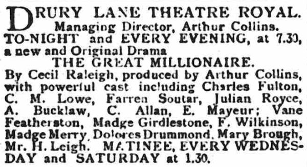 An advertisement for 'The Great Millionaire' at the Theatre Royal, Drury Lane in September 1901 - From the St James's Gazette, 24th September 1901.