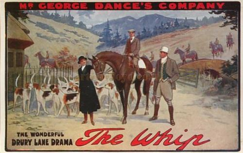 A postcard for George Dance's production of 'The Whip' whilst showing at the Gaiety Theatre, Hasting