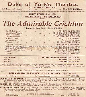 Programme detail for 'The Admirable Crichton' during Charles Frohman's reign at the Duke Of York's Theatre in 1902. On the first night of this production the scene-shifters went on strike after the second act and the cast had to shift the scenery themselves.