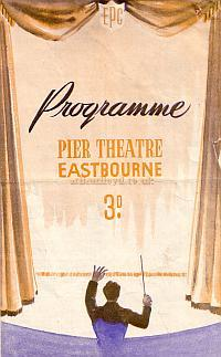 Programme for the Pier Theatre, Eastbourne in 1951.