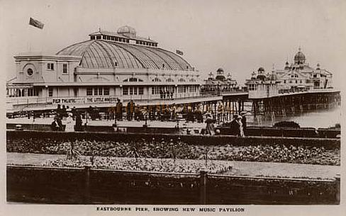 A postcard showing the Eastbourne Pier and the later New Music Pavilion of 1888.