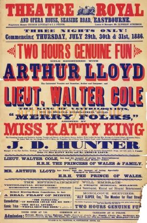 A Poster for Arthur Lloyd's 'Two Hours Genuine Fun' at the Theatre Royal, Eastbourne in July 1886. - Click to Enlarge.