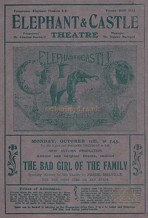 A Programme for 'The Bad Girl Of The Family' at the second Elephant & Castle Theatre in 1909.