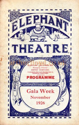A Programme for 'The Dancing Girl' which was staged at the Elephant and Castle Theatre during the Theatre's 'Second Anniversary Gala Week' on the 1st of November 1926 - Kindly Donated by Carl Ridoutt.