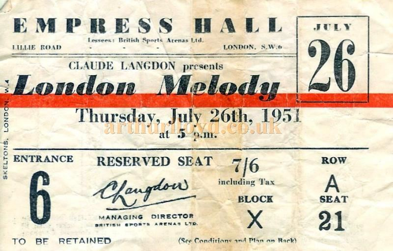 A Ticket for the Empress Hall for July 26th 1951 - Courtesy Susan Brind.