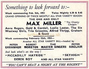 An Advertisement for Max Miller appearing at the Regent Theatre, King's Cross in February 1951 - From a 50th year Souvenir Programme for 'Cinderella' at the Regent Theatre, King's Cross.