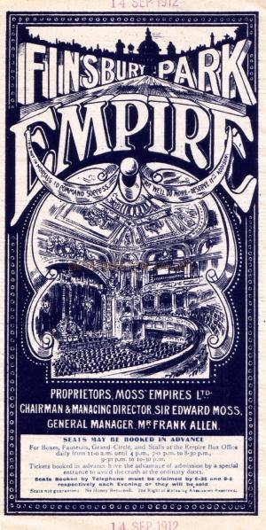 A Twice Nightly Variety Programme for the Finsbury Park Empire for the week of the 9th of September 1912 - Click to See Programme.