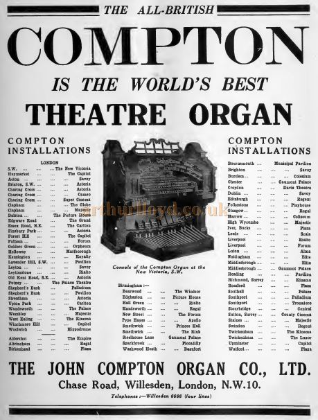 An advertisement for the John Compton Organ Co., Ltd. mentioning that one of their Compton Organ's is installed at the Capitol Theatre, Forest Hill, amongst a plethora of other installations at a variety of Theatres all over the Country - From 'The Bioscope', August 1931.