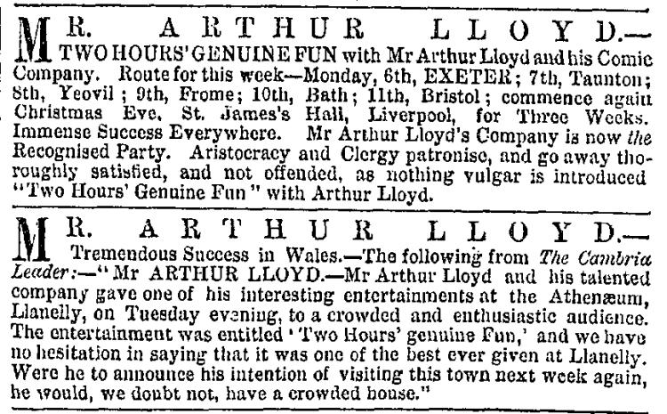An advertisement for Arthur Lloyd's 'Two Hours' Genuine Fun' carried in the ERA of the 5th of December 1869