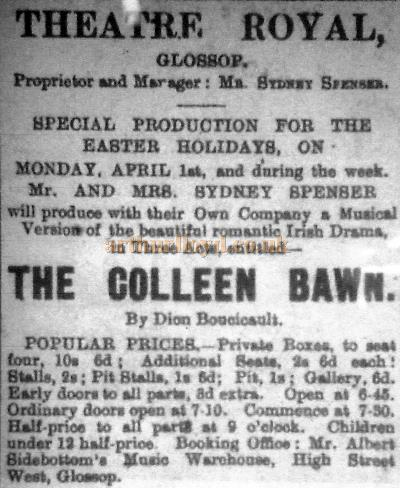 A newspaper advertisement for Sydney Spencer's Musical Version of 'The Colleen Bawn' at the Theatre Royal, Glossop - Courtesy Trefor Thomas.