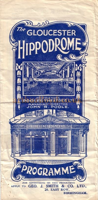 An early Programme Cover for the Gloucester Hippodrome whilst under the control of Poole's Theatres Ltd. - Courtesy Peter Charlton.